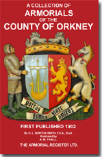 A Collection of Armorials of the County of Orkney